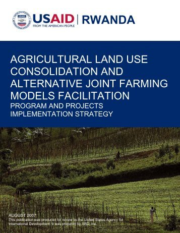 Agricultural Land Use Consolidation and Alternative Joint Farming