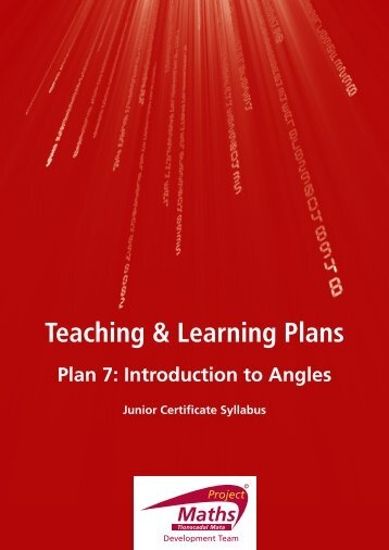 Plan 7: Introduction to Angles - Project Maths