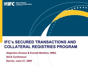 IFC's Secured Transactions and Collateral Registries Program - IACA