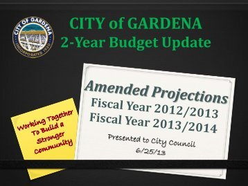 2-Year Budget Update - the City of Gardena