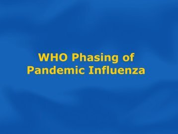 WHO phasing of pandemic(148 KB) - Pandemic Influenza