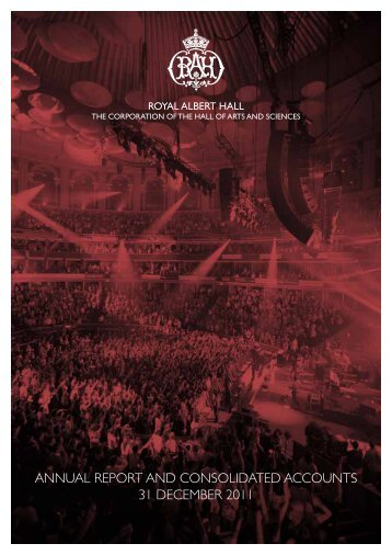 annual report and consolidated accounts 31 ... - Royal Albert Hall