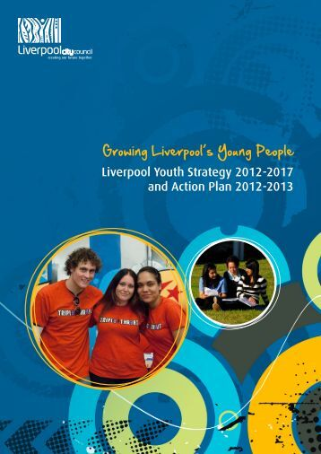 Liverpool Youth Strategy 2012-2017 and Action Plan 2012-2013