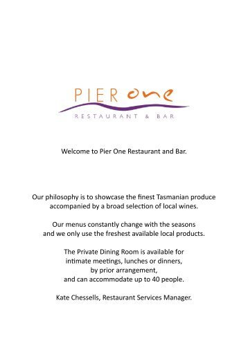 Welcome to Pier One Restaurant and Bar. Our philosophy is to ...