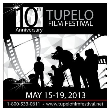 MAY 15-19, 2013 - Tupelo Film Festival