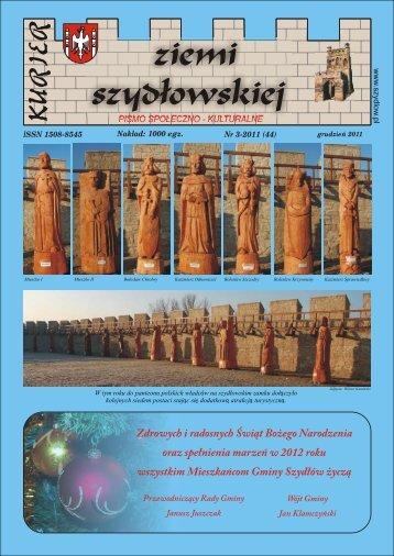 ISSN 1508-8545 Nr 3-2011 (44) Nakład: 1000 egz. - Gmina Szydłów