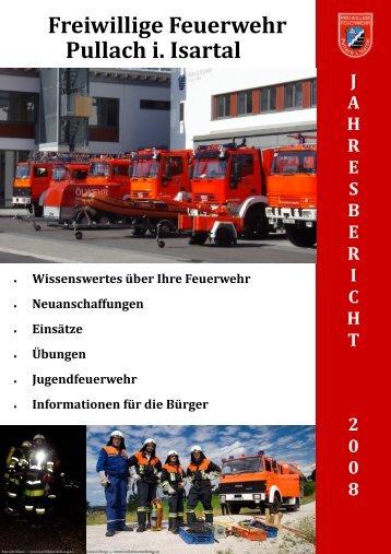 Jahresbericht 2008 - Freiwillige Feuerwehr Pullach