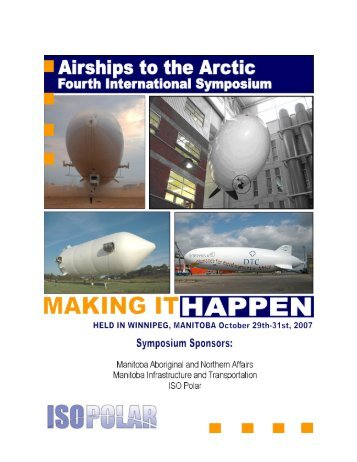 AIRSHIPS TO THE ARCTIC IV Making it Happen PROCEEDINGS