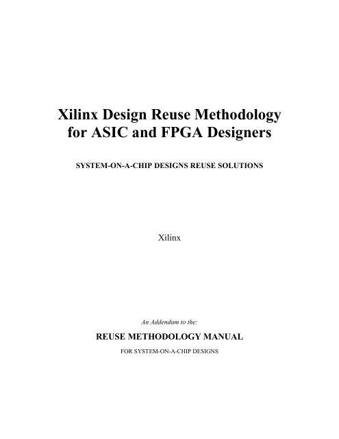 Xilinx Design Reuse Methodology For Asic And Fpga Designers Pdf