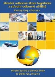 Výroční zpráva školy za školní rok 2011/2012 - Střední odborná ...