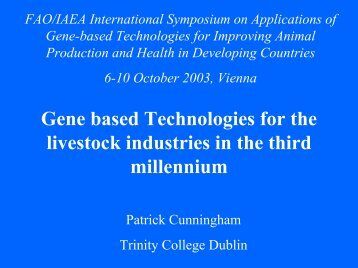 Gene based Technologies for the livestock industries in the third ...