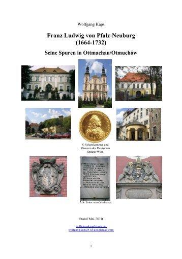 Seine Spuren in Ottmachau/OtmuchÏŒw - Franz-Ludwig von Pfalz ...