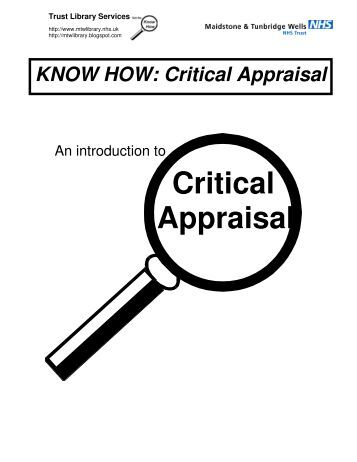 critical appraisal Explore the latest articles, projects, and questions and answers in critical appraisal of research, and find critical appraisal of research experts.