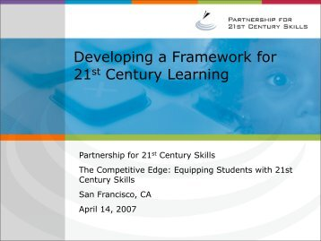 A New Vision for 21st Century Education - The Partnership for 21st ...