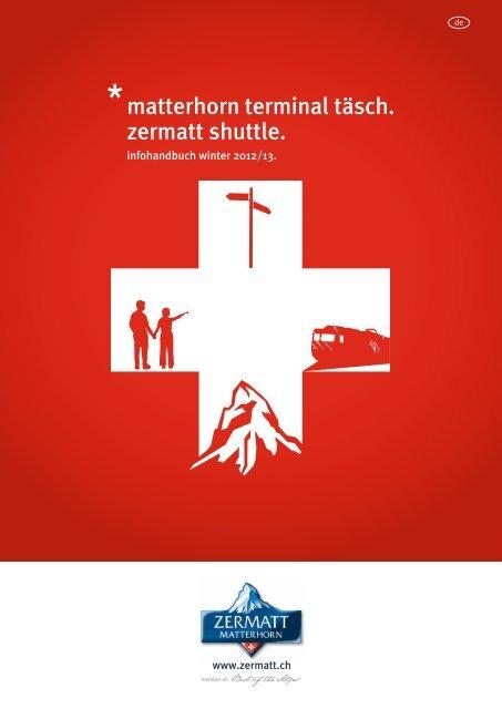 *matterhorn terminal täsch. zermatt shuttle. - Matterhorn Gotthard Bahn