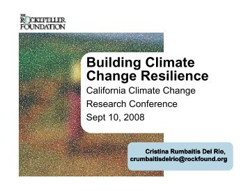 Building Climate Change Resilience - California Climate Change ...