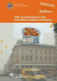 Skilt- og reklameplan for Oslo med juridisk bindende retningslinjer