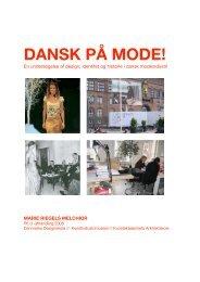 DANSK PÃ… MODE! - Dragter i Danmark