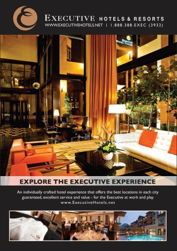 explore the executive experience - Executive Hotels and Resorts