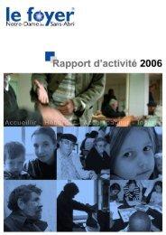 Rapports Exercice 2006 - Foyer Notre-Dame des Sans-Abri