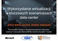 Wykorzystanie wirtualizacji w kluczowych scenariuszach data-center