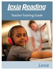 Teacher Training Guide - Lexia Learning