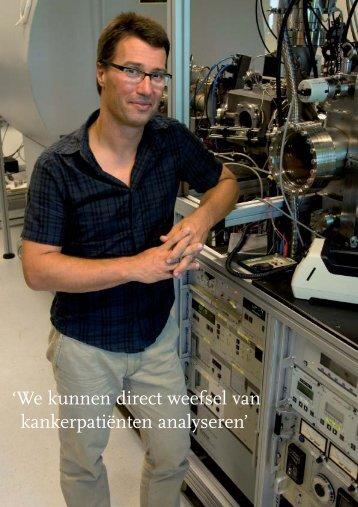 'We kunnen direct weefsel van kankerpatiënten analyseren'