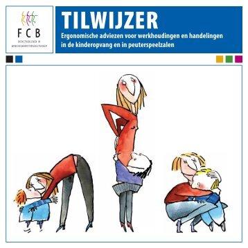 Tilwijzer voor het werken met kinderen.pdf - Risico-monitor.nl