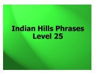 Indian Hills Phrases Level 25