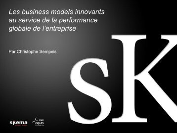 Les business models innovants au service de la ... - Skema