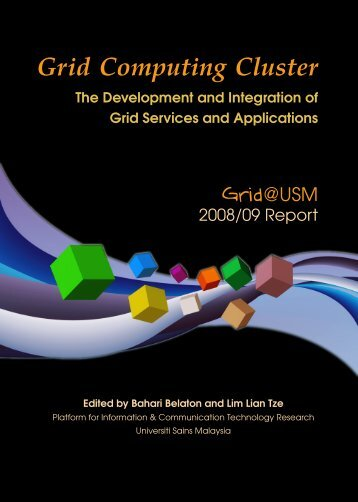 Grid Computing Cluster – the Development and ... - Lim Lian Tze