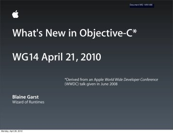 What's New in Objective-C* WG14 April 21, 2010 - Open-std.org