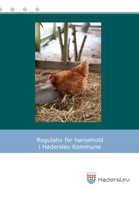 Regulativ for hønsehold i Haderslev Kommune