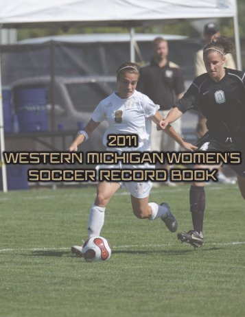 2011 Bio/Record Book - Western Michigan University Athletics ...