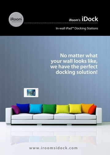 No matter what your wall looks like, we have the ... - ipad-dock.at