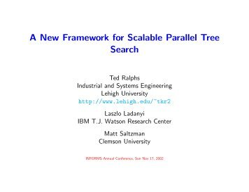 A New Framework for Scalable Parallel Tree Search - Coin-OR