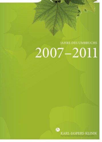 """""""Jahre des Umbruchs 2007-2011"""".pdf - in der Karl-Jaspers-Klinik"""