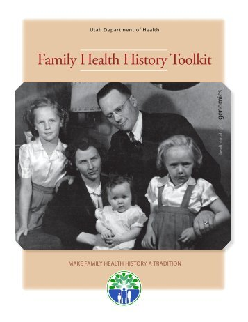 Family Health History Toolkit - Utah Department of Health - Utah.gov