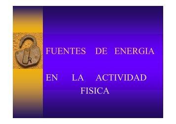 FUENTES DE ENERGIA EN LA ACTIVIDAD FISICA
