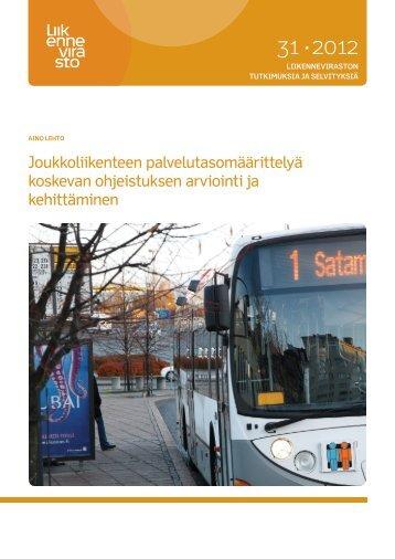 Joukkoliikenteen palvelutasomäärittelyä koskevan ... - Liikennevirasto