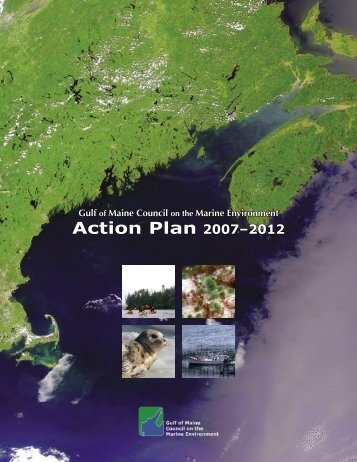GOMC Action Plan 2007-2012 - Gulf of Maine Council on the Marine ...
