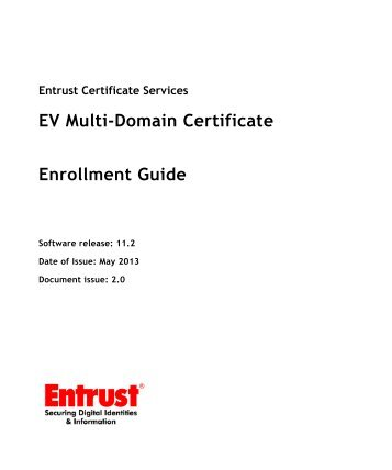 EV Multi-domain Certificate Enrollment Guide - Entrust