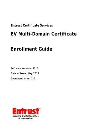 EV Multi-domain Certificate Enrollment Guide - Entrust