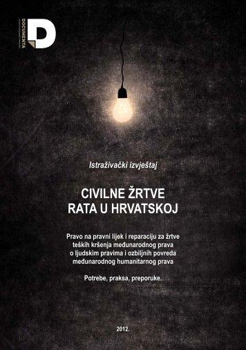 Civilne žrtve rata u Hrvatskoj Istraživački izvještaj - Documenta