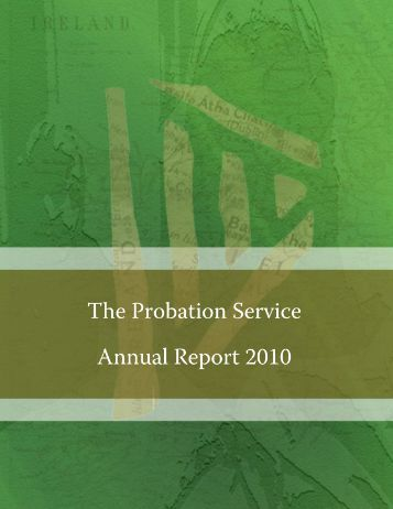Annual Report 2010 - The Probation Service
