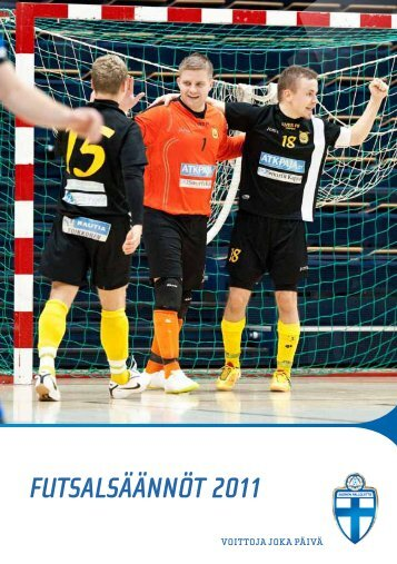 Futsalin säännöt - Suomen Palloliitto