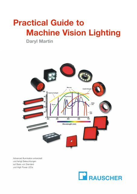 Practical Guide To Machine Vision Lighting Daryl Martin