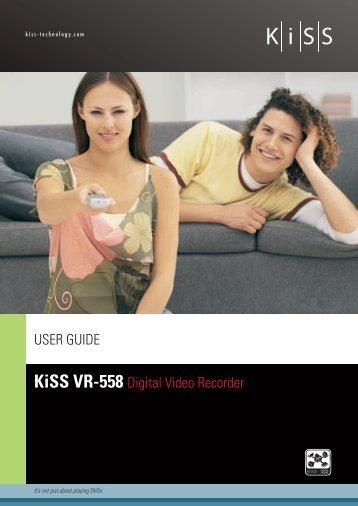 KiSS VR-558 Digital Video Recorder USER GUIDE - Meditronik
