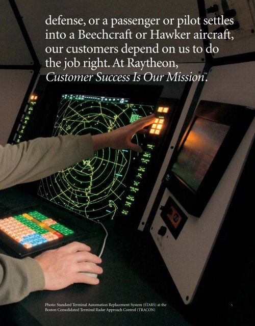 Mission Assurance means that when our customers see ... - Raytheon