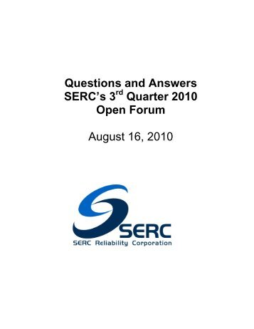 Questions for 3Q 2010 Open Forum - August 16 2010.pdf - SERC Home Page